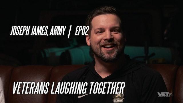 Joseph James, Army | EP02