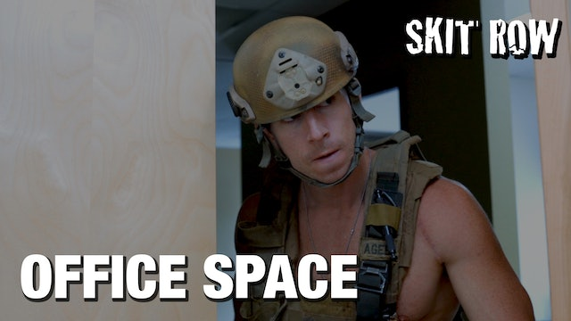 Skit Row | Office Space