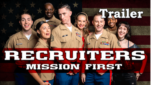 Recruiters: Mission First | Trailer