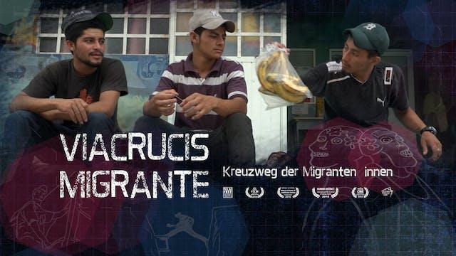 Viacrucis Migrante - Migrant Crossing