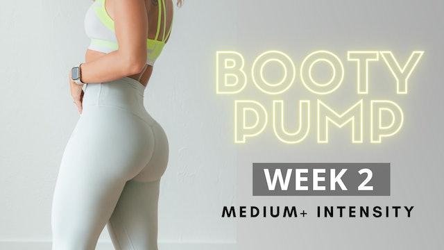 WEEK 2 | Booty Pump