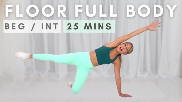 FLOOR Full Body | Low Impact!