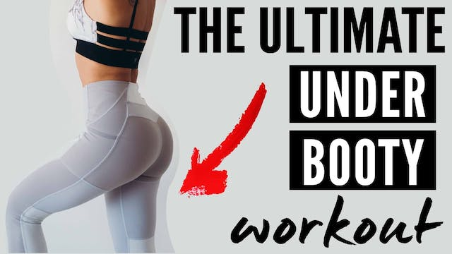 Under Butt Workout : How to target th...