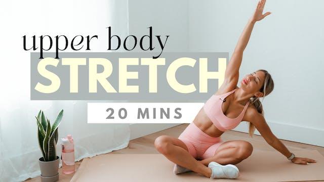 Upper Body & Back Stretch | 20 min st...