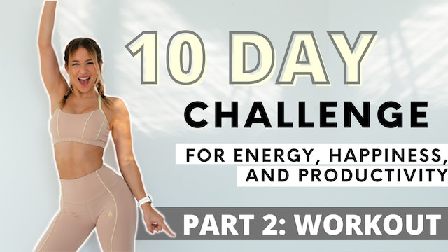 10 DAY MORNING WORKOUT CHALLENGE: Workout
