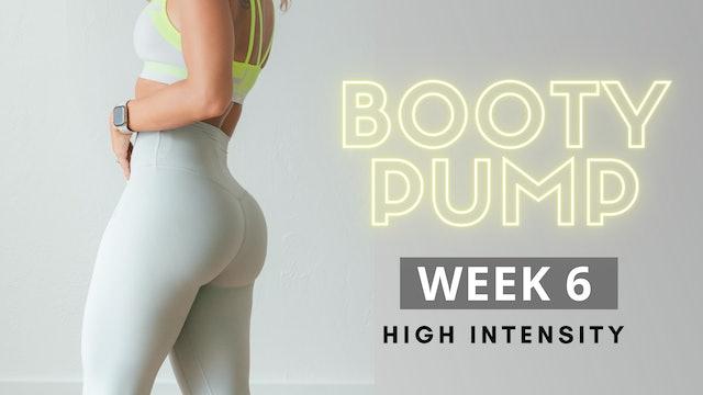 WEEK 6 | Booty Pump