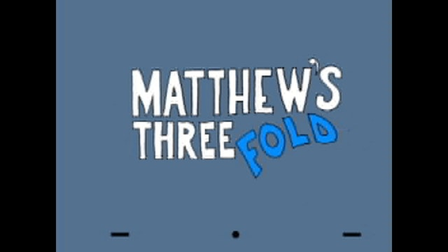 HESUS JOY CHRIST / Matthew's Three Fold