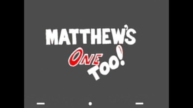 HESUS JOY CHRIST / Matthew's One Too !