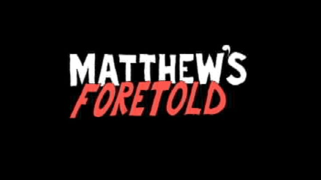 HESUS JOY CHRIST / Matthew's Foretold
