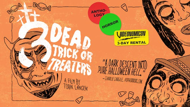3 DEAD TRICK OR TREATERS (2017)   Feature Film