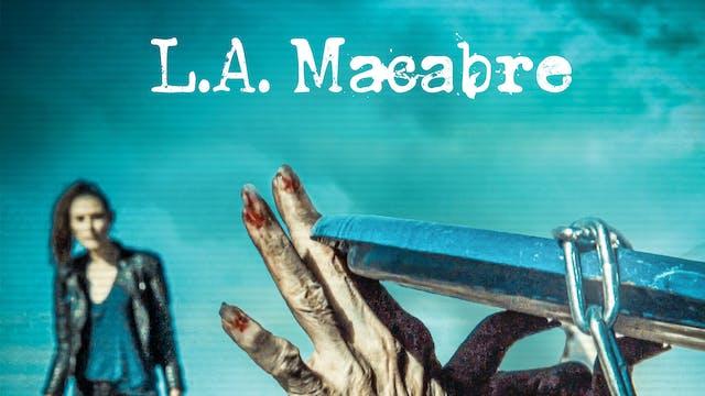 L.A. Macabre