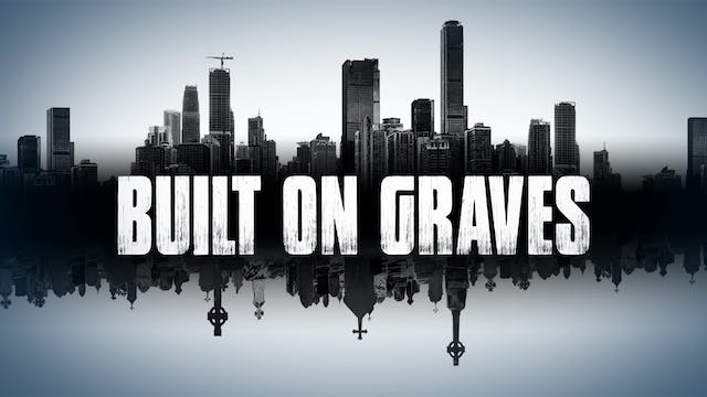 Built on Graves: Cities of the Dead