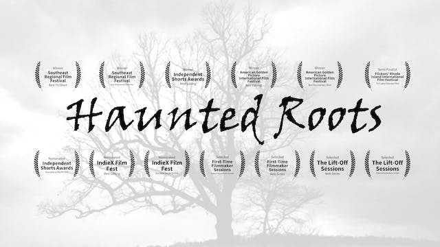 Haunted Roots