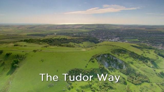Walking Through History: The Tudor Way
