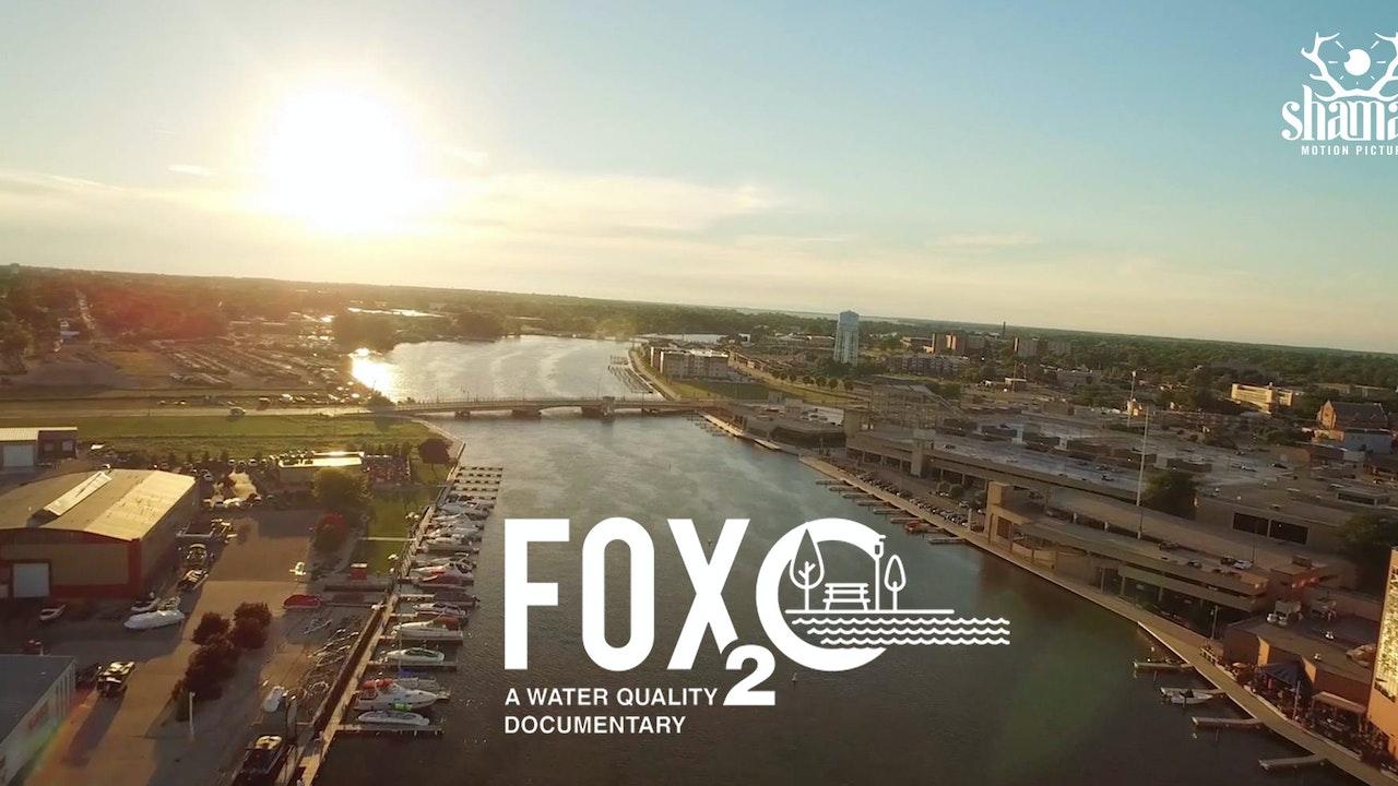 Fox2-O : A Water Quality Documentary