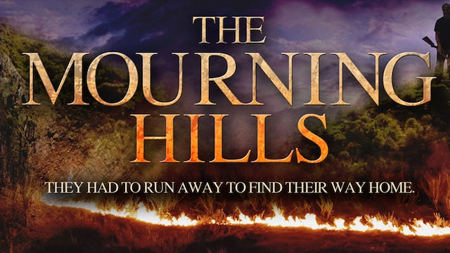 The Mourning Hills