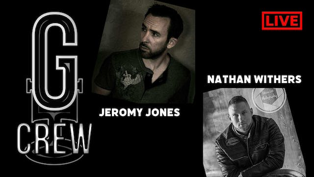 G_Crew Live: Nathan Withers and Jerom...