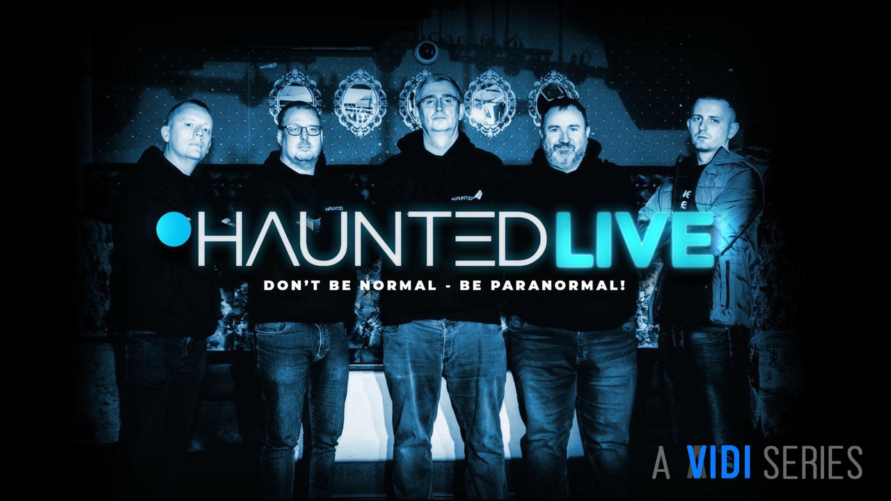 Haunted Live