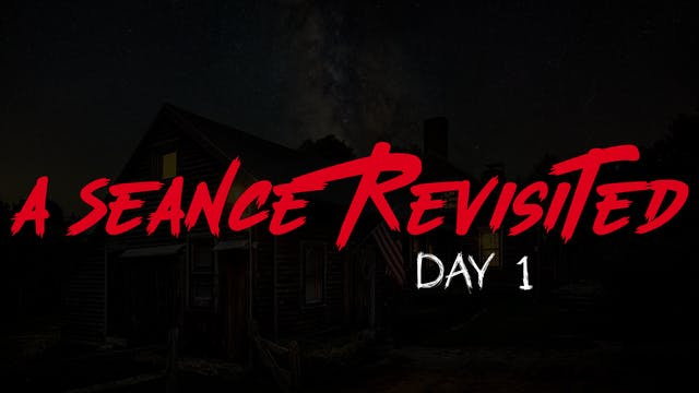A Seance Revisited Live: Day 1 Morning