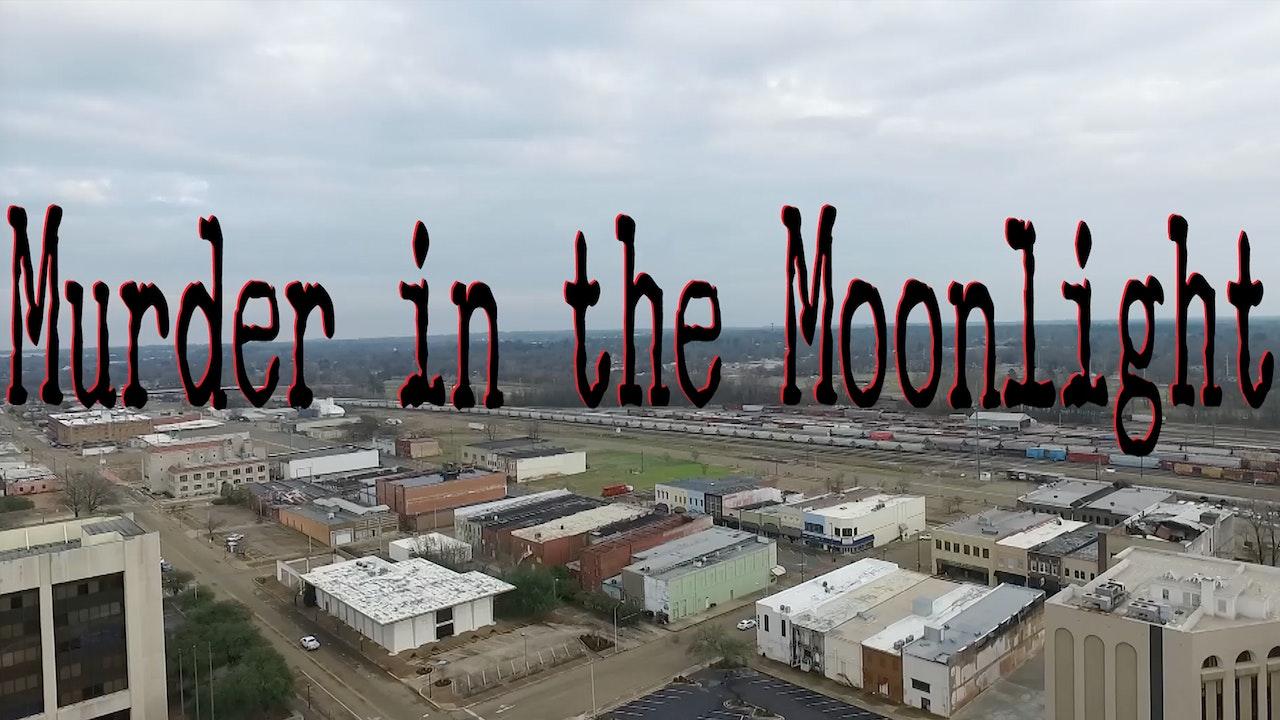 Murder in the Moonlight