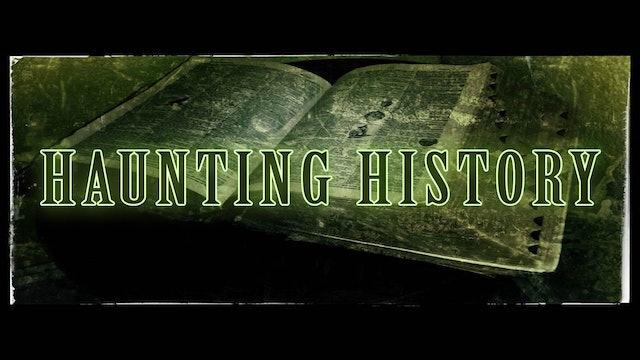 Haunting History