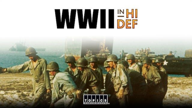WWII in Hi-Definition