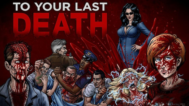 To Your Last Death Trailer