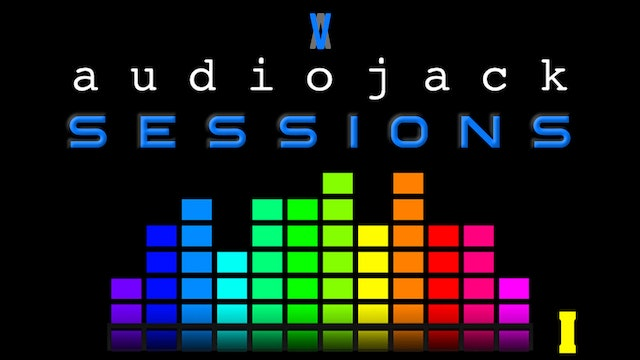 Audiojack: Session I