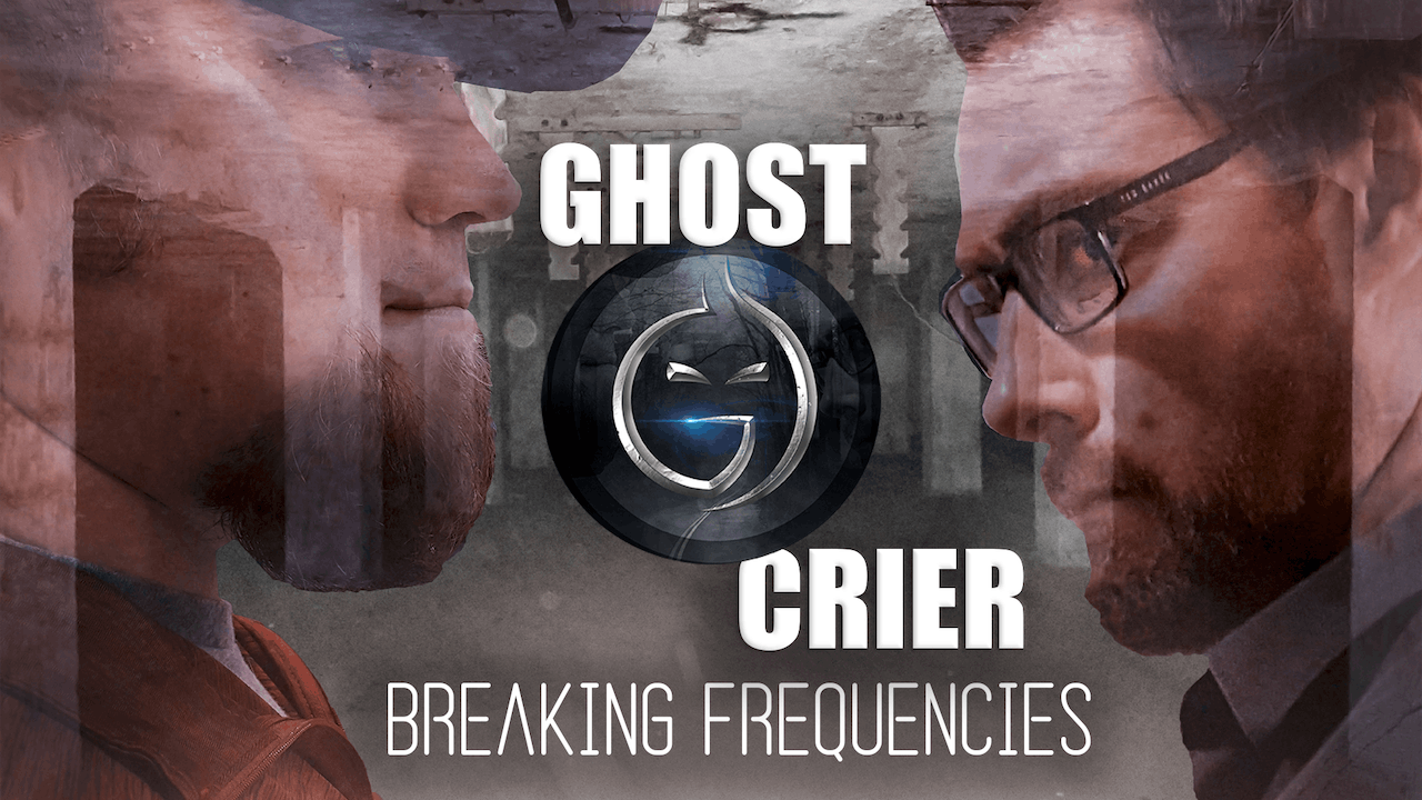 Ghost Crier: Breaking Frequencies