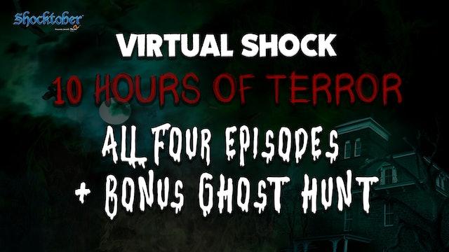 Virtual Shock - All Four Nights plus Bonus Episode