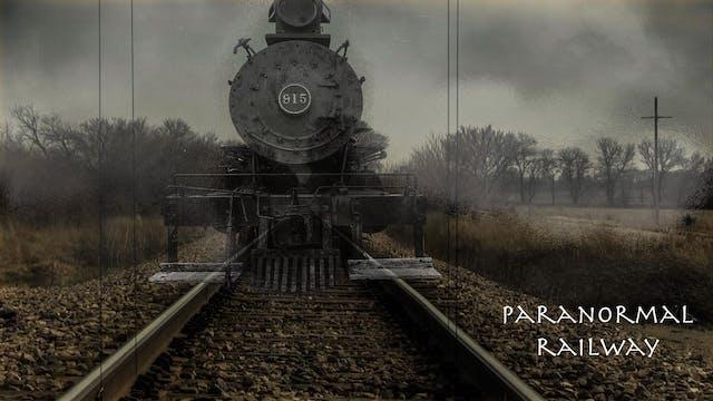 BAP 103 Paranormal Railway