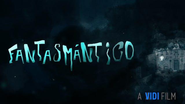 Fantasmántico (Ghostmantic)