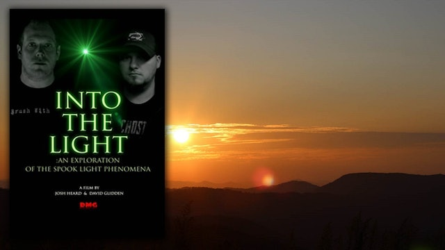 Into The Light: Spook Light Phenomena