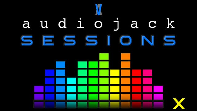 Audiojack: Session X