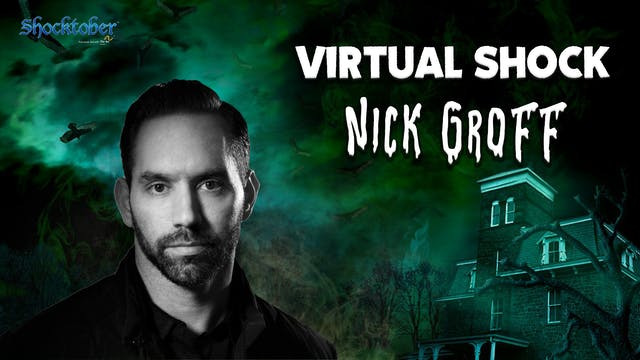 Virtual Shock - October 24th - Nick Groff