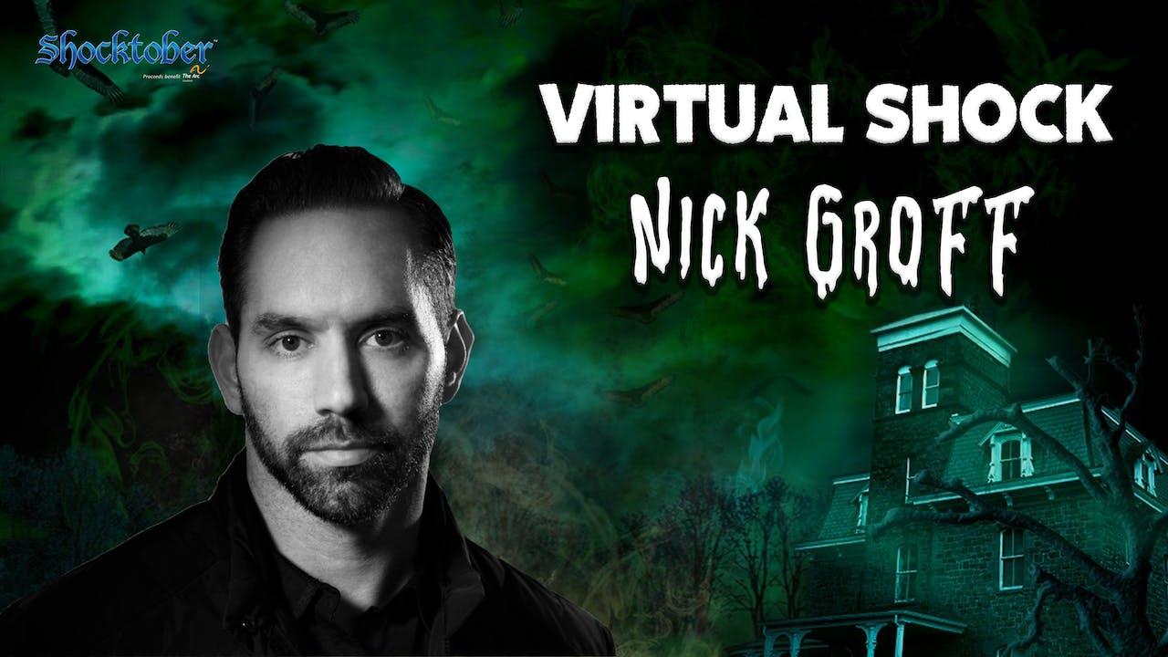 Virtual Shock - October 24th - Nick Groff