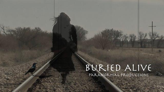 Buried Alive Paranormal: Stephenson B...