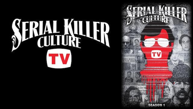 Serial Killer Culture TV