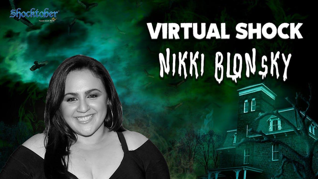 Virtual Shock - October 23rd - Nikki Blonsky