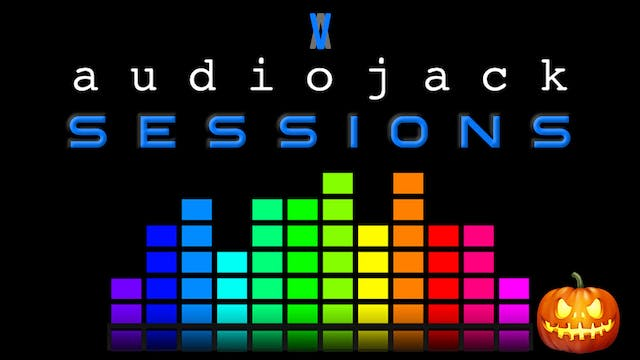 Audiojack: Halloween Session