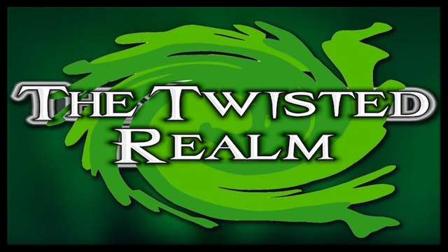 The Twisted Realm