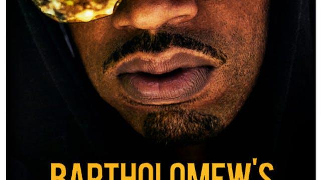Bartholomew's Gold