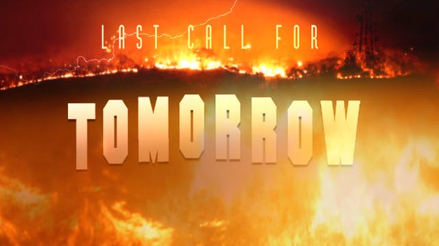Last Call for Tomorrow