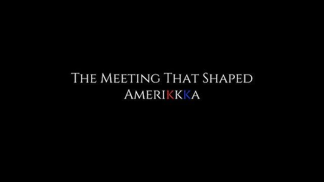 The Meeting That Shaped Amerikkka