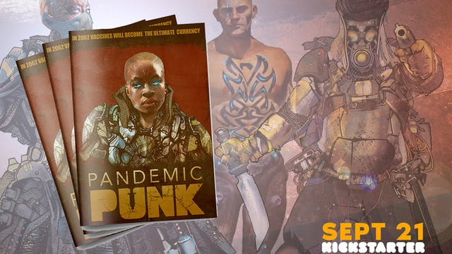 Pandemic Punk: The Transmedia Comic B...