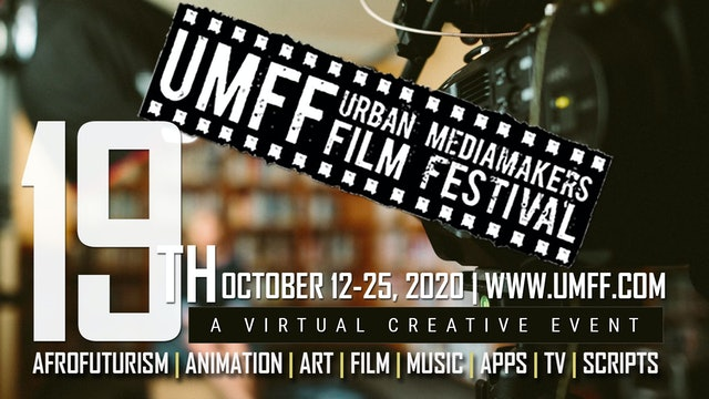 19th Urban Mediamakers Film Festival Award Reel 2020