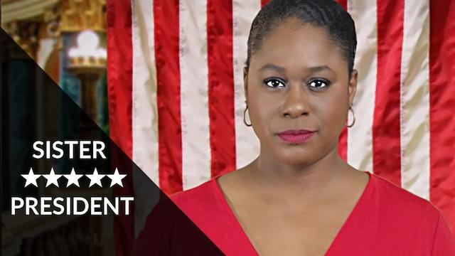 Sister President | We Are Here | Season 1 - Episode 2
