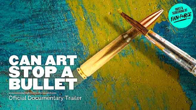 Can Art Stop A Bullet?