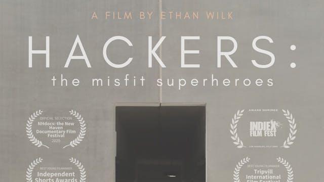 Hackers: The Misfit Superheroes