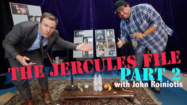 The Jercules File Pt 2 with John Roiniotis